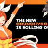 crunchyroll beta launch